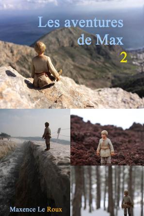 Les Aventures de Max II