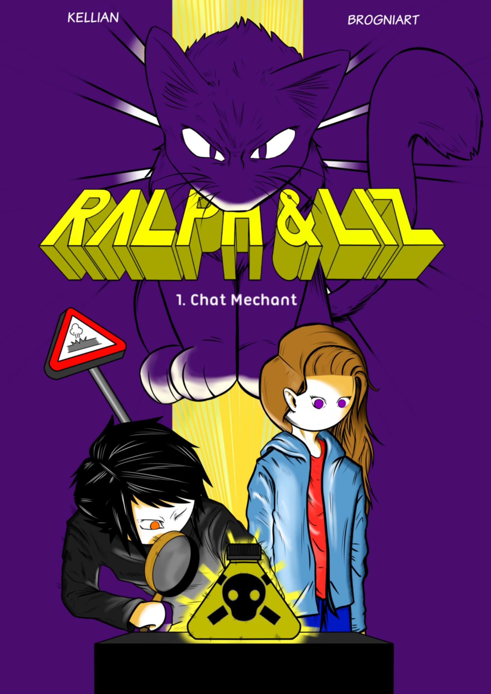 RALPH & LIZ 1. Chat Méchant !