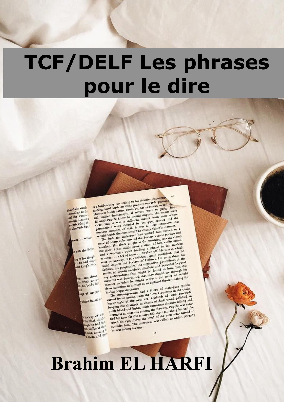 DELF/TCF: les phrases pour le dire