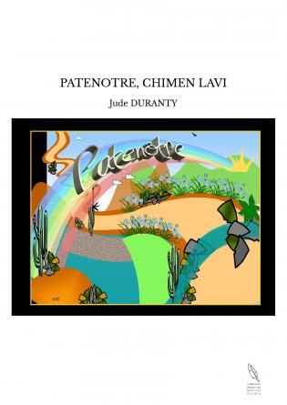 PATENOTRE, CHIMEN LAVI