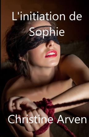 L'initiation de Sophie