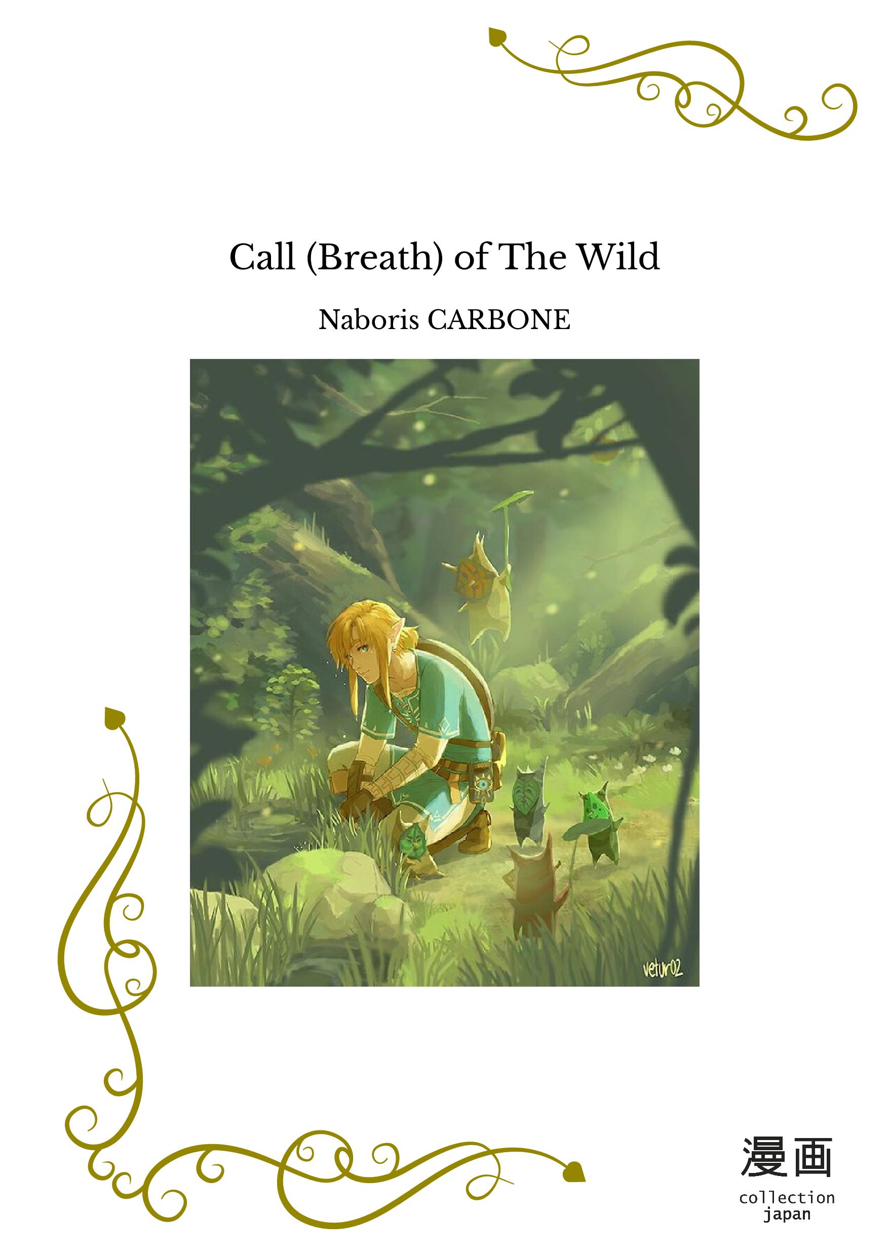 Call (Breath) of The Wild