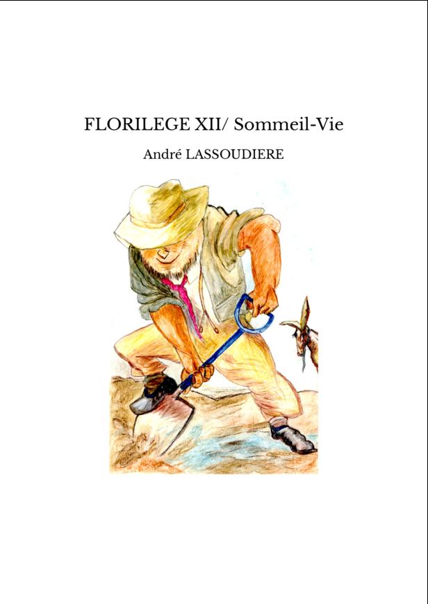 FLORILEGE XII/ Sommeil-Vie