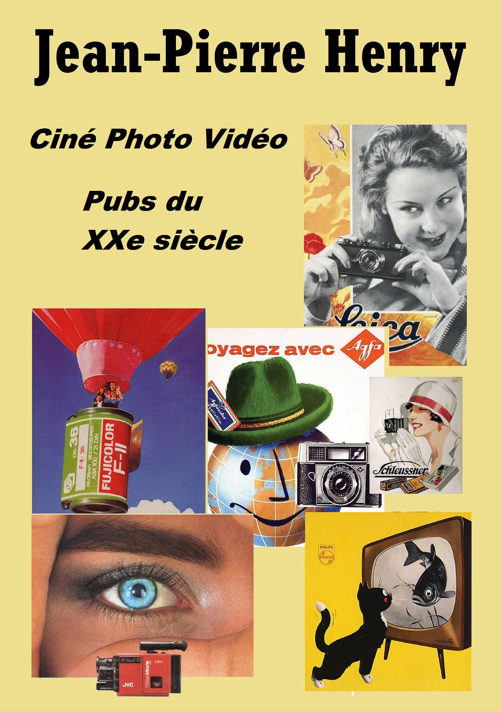 Ciné Photo Vidéo - Pubs du XXe Siècle