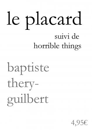 Le Placard, suivi de Horrible things