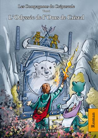 T3 - L'Odyssée de l'Ours de Cristal