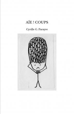 AÏE ! COUPS