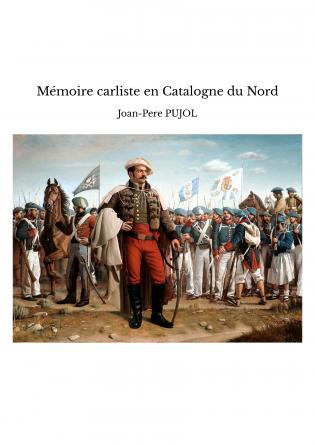 Mémoire carliste en Catalogne du Nord