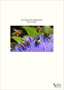 Les insectes chanteurs