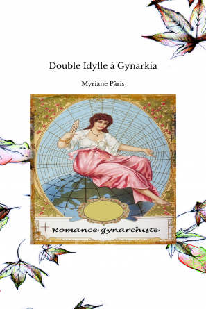 Double Idylle à Gynarkia