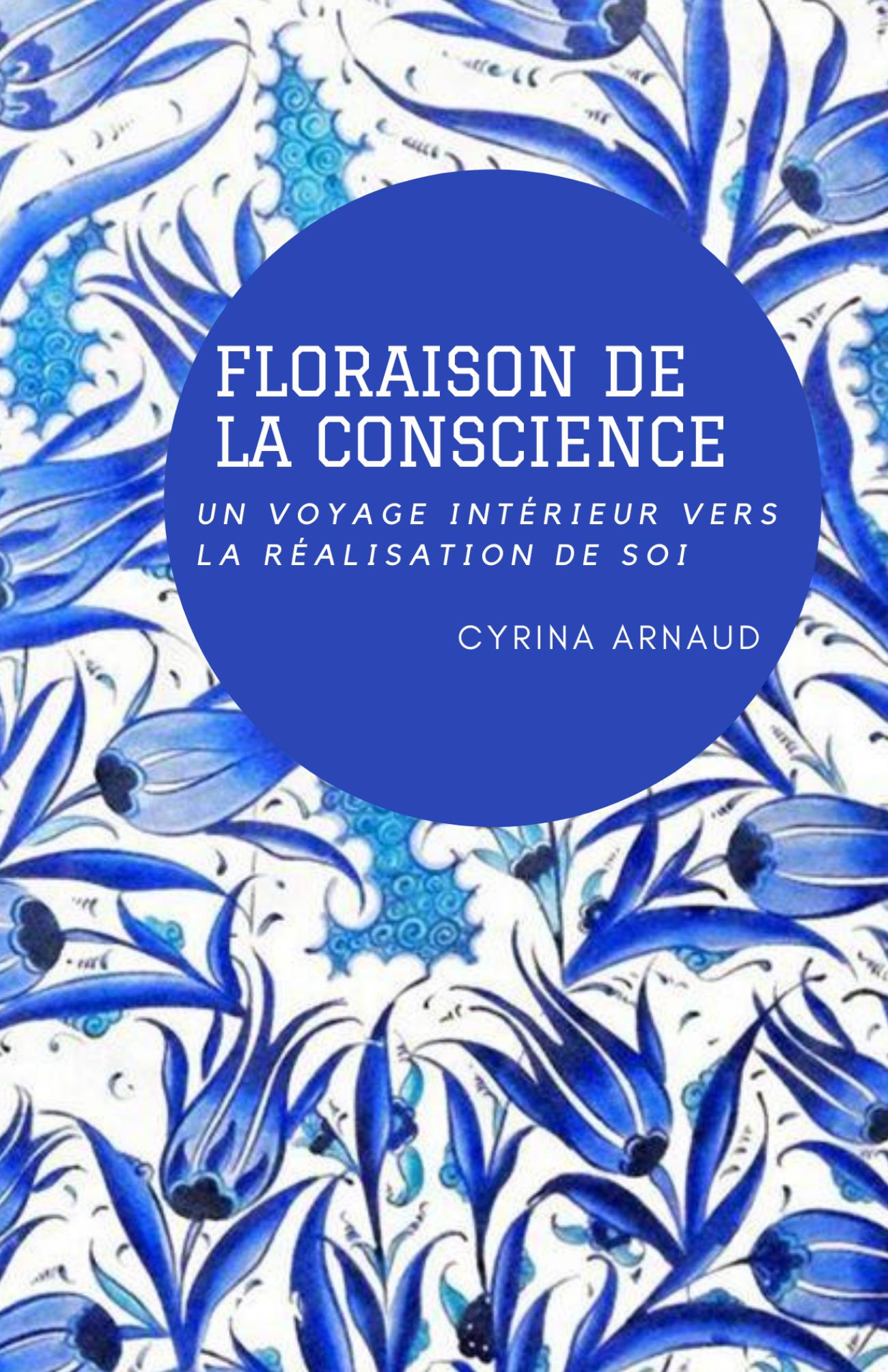Floraison de la Conscience