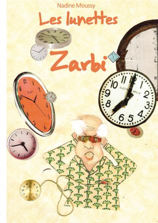 Les lunettes Zarbi