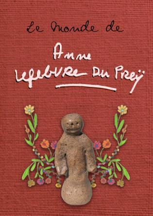 Le Monde de Anne Lefebvre du Preÿ