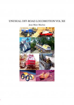 UNUSUAL OFF-ROAD LOCOMOTION VOL XII