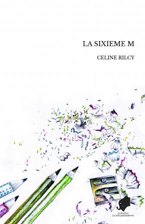 LA SIXIEME M