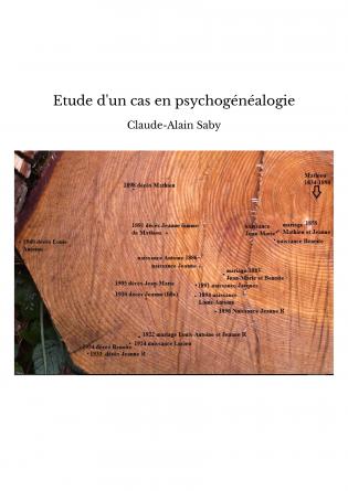 Etude d'un cas en psychogénéalogie