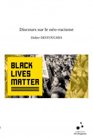 Discours sur le néo-racisme