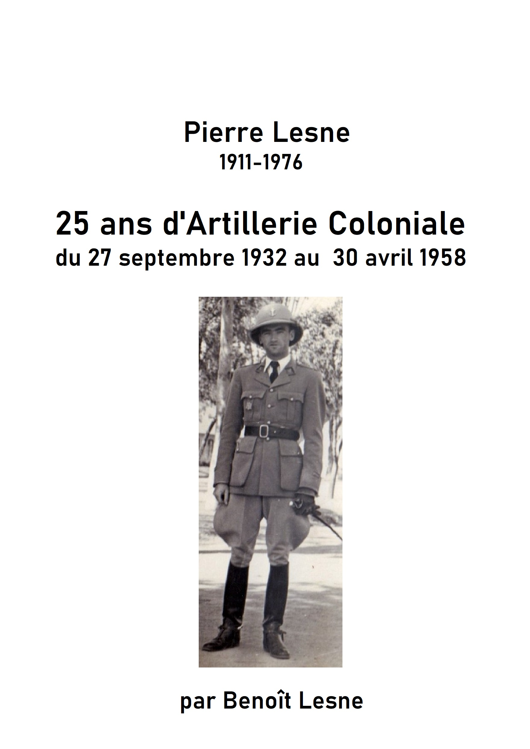 25 ans d'artillerie coloniale