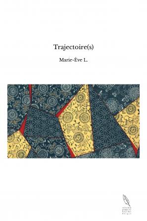 Trajectoire(s)