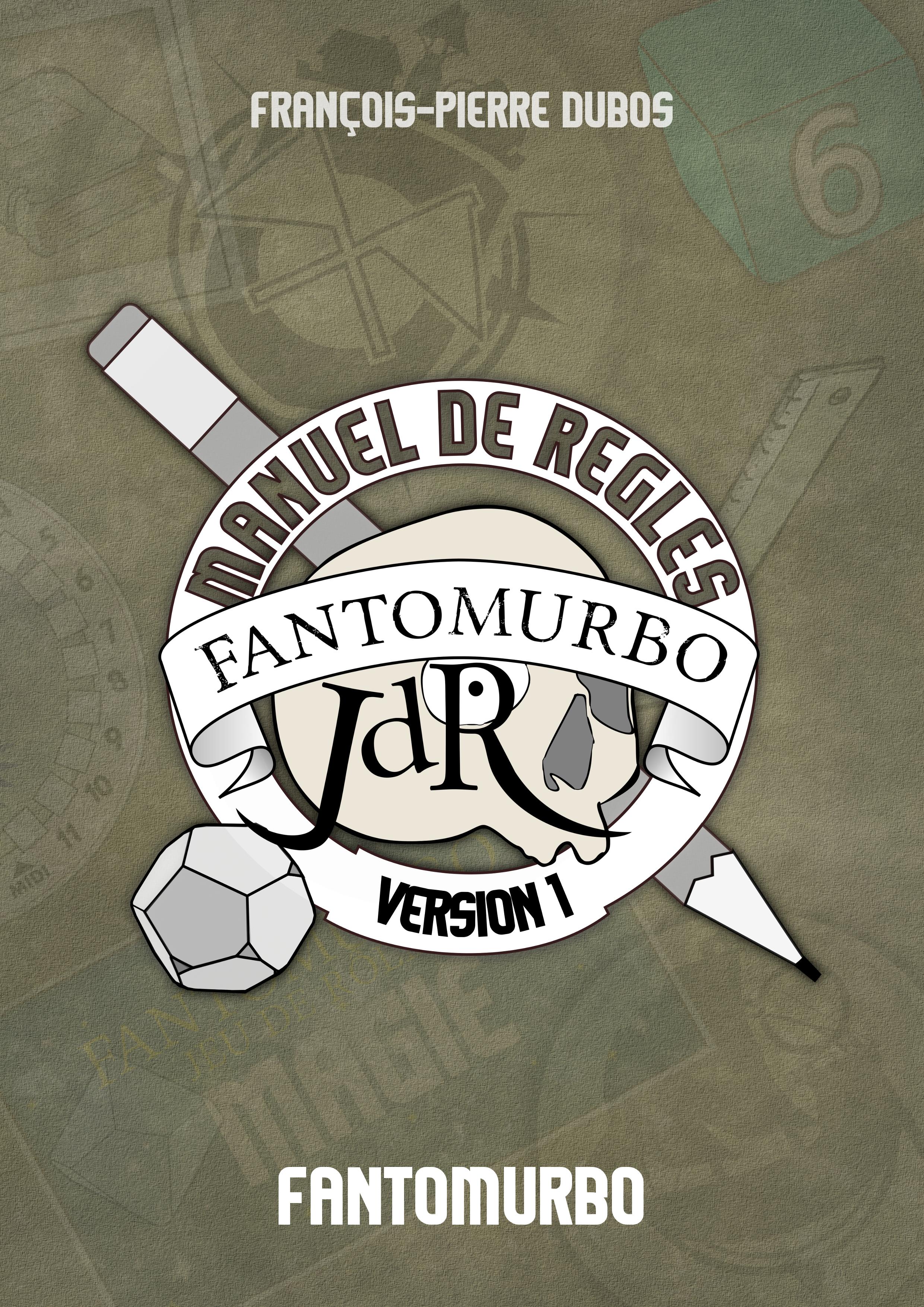 FANTOMURBO JDR - Manuel de règles