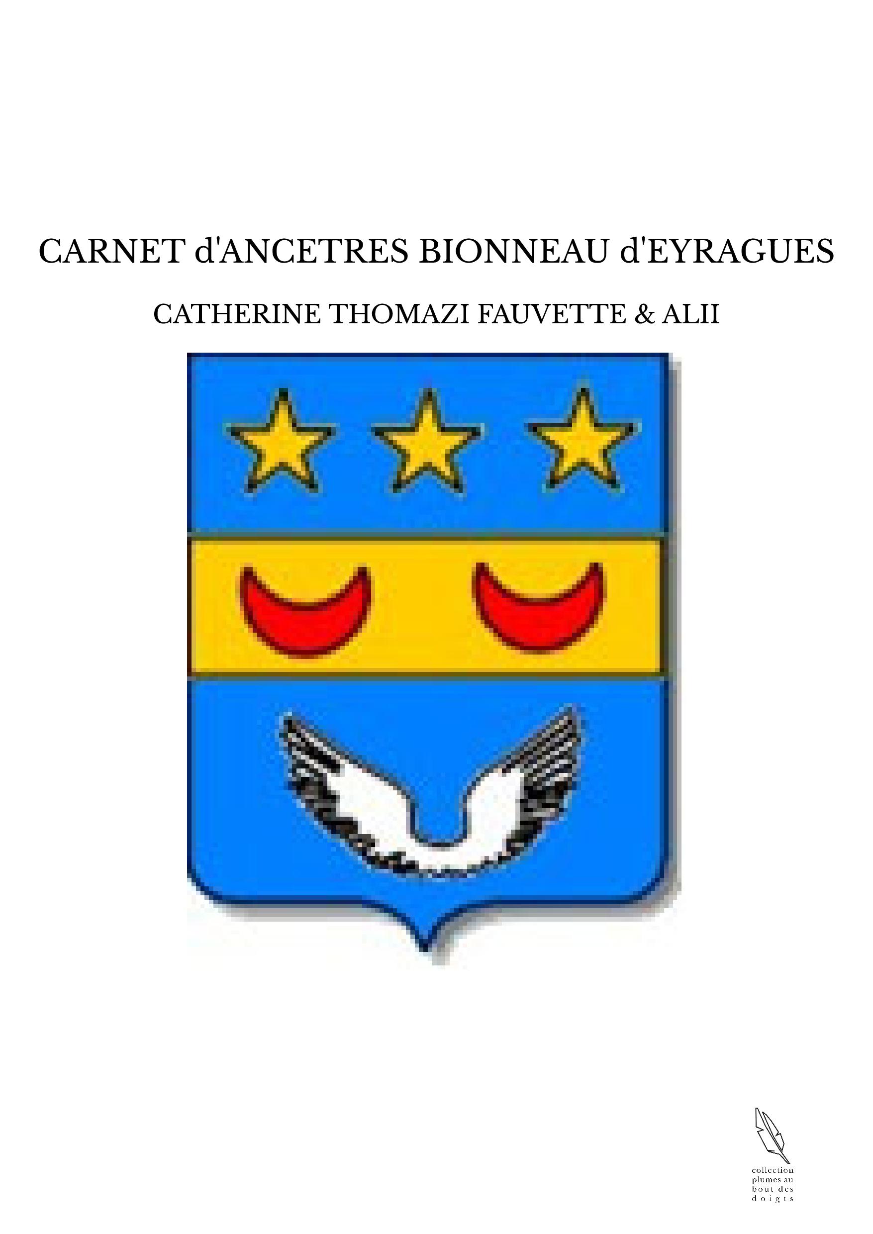 CARNET d'ANCETRES BIONNEAU d'EYRAGUES