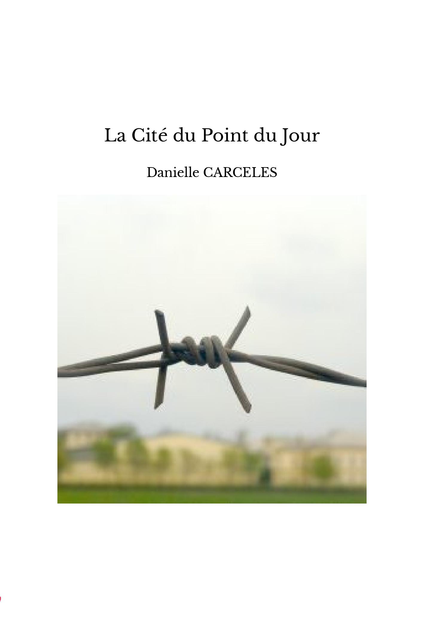 La Cité du Point du Jour