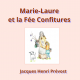 Marie Laure et la fée Confitures