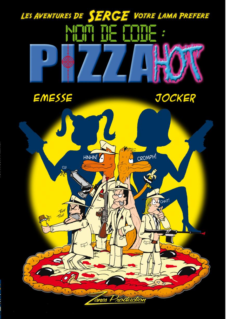 Tome 2. Nom de code : Pizza Hot