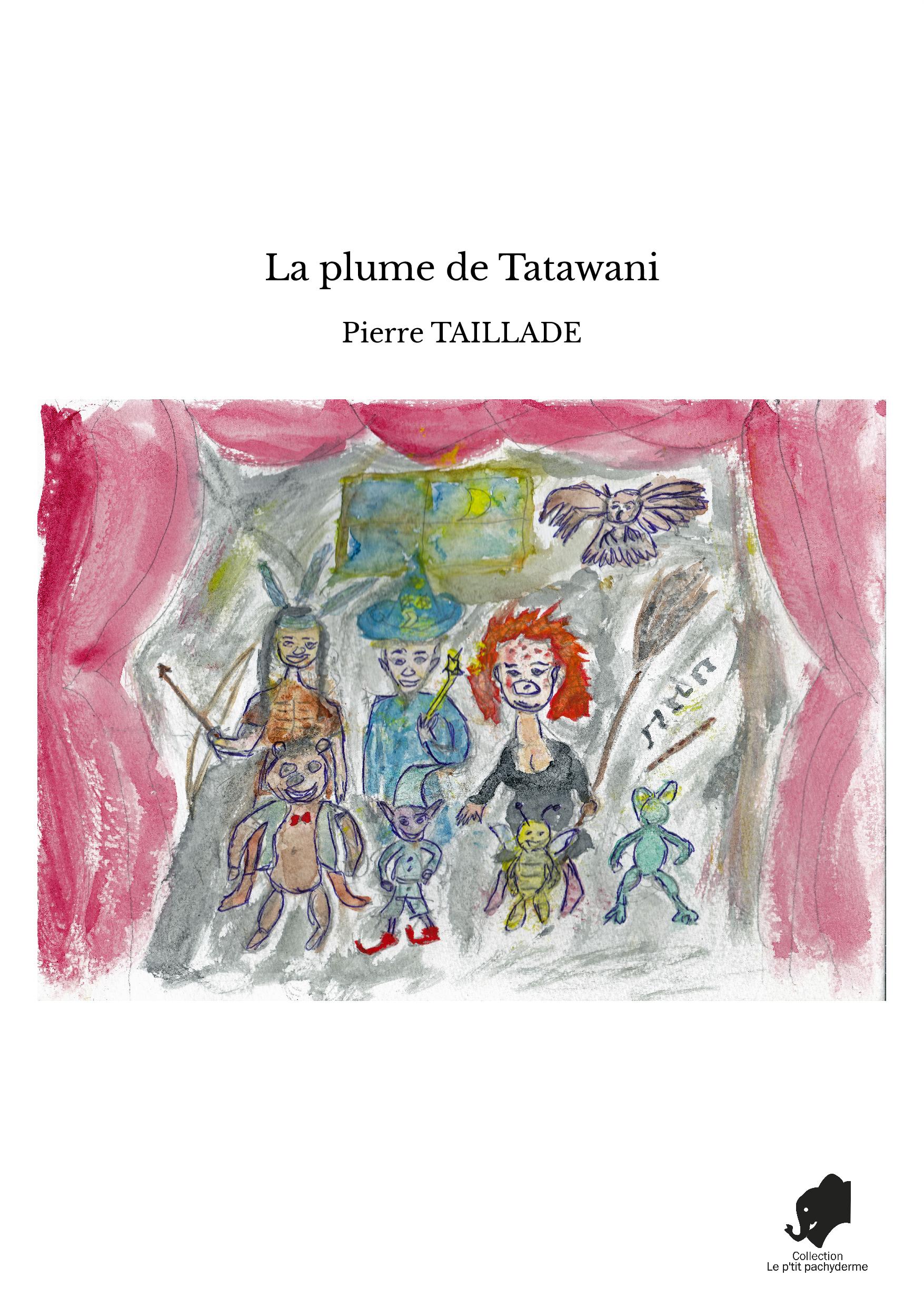 La plume de Tatawani