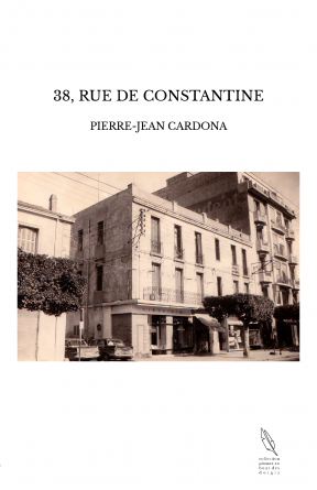 38, RUE DE CONSTANTINE