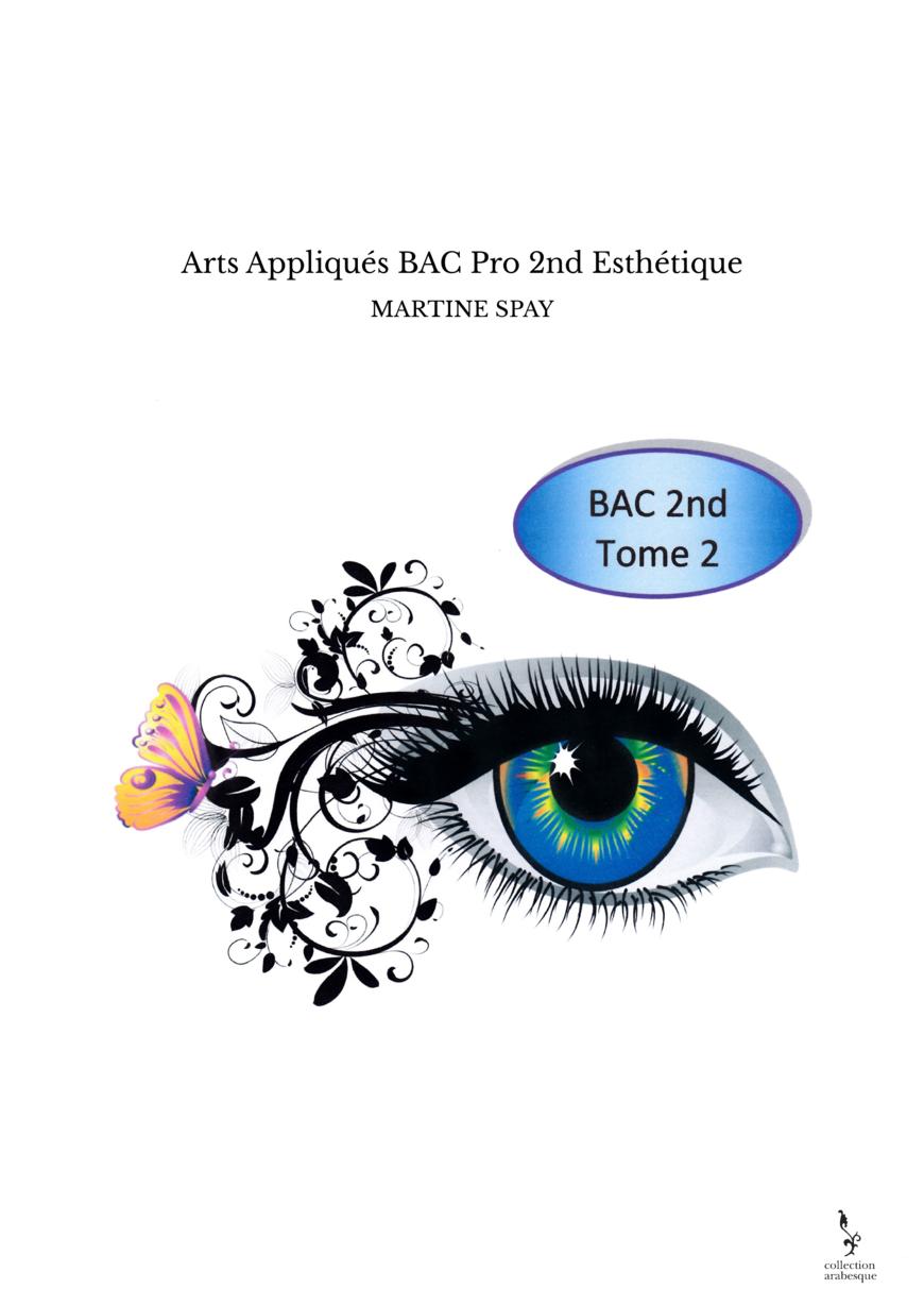 Arts Appliqués BAC Pro 2nd Esthétique