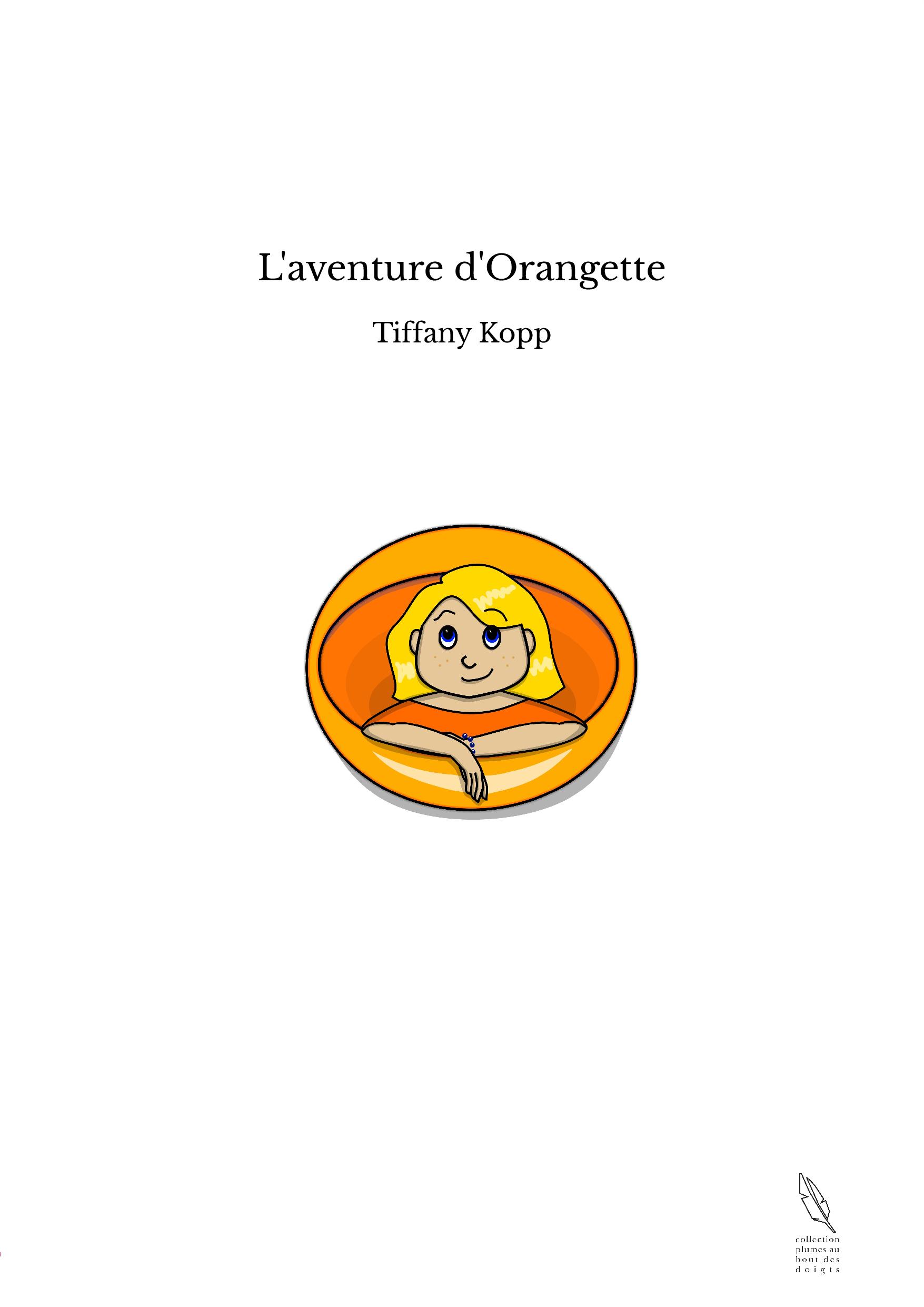 L'aventure d'Orangette