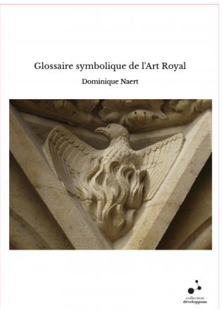 Glossaire symbolique de l'Art Royal