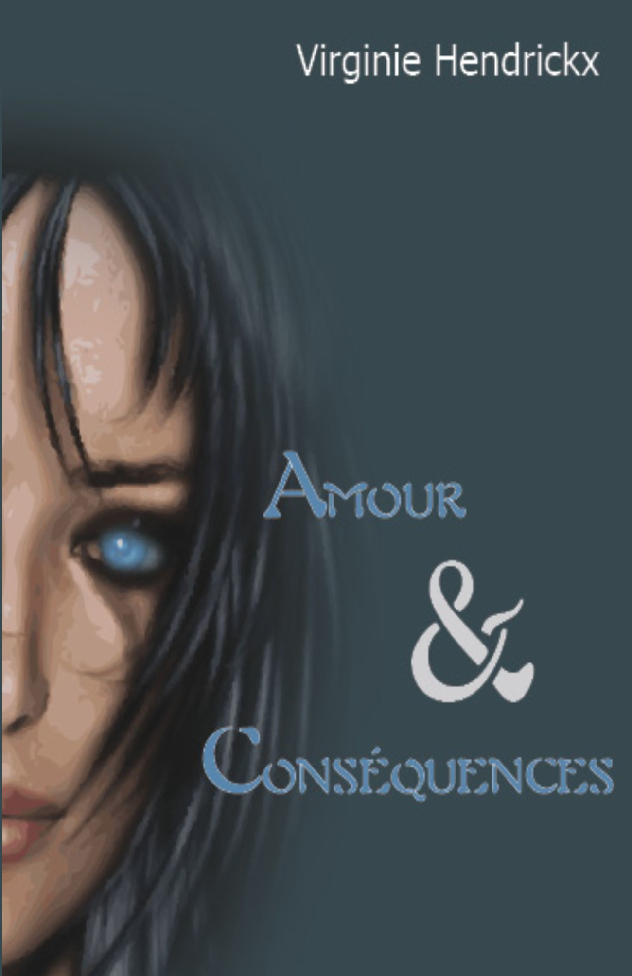 Amour & Consequences