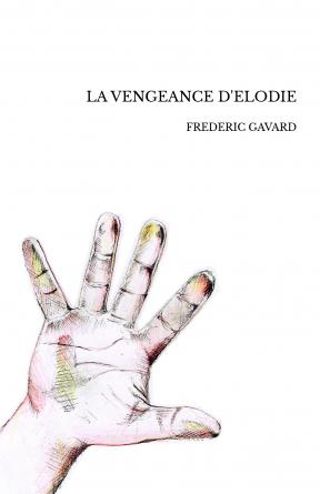 LA VENGEANCE D'ELODIE