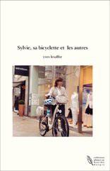 Sylvie, sa bicyclette et les autres