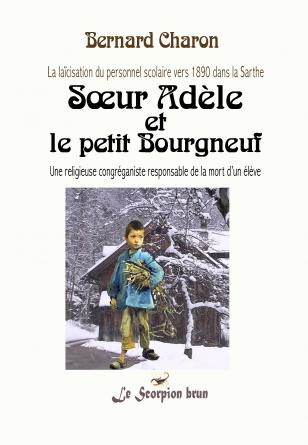 Sœur Adèle et le petit Bourgneuf