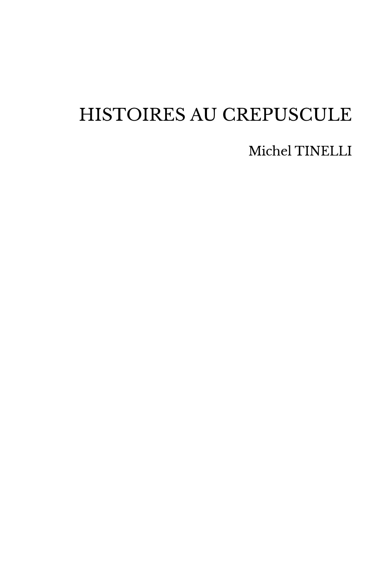 HISTOIRES AU CREPUSCULE