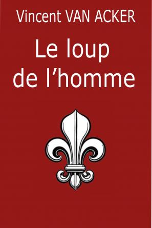 LE LOUP DE L'HOMME