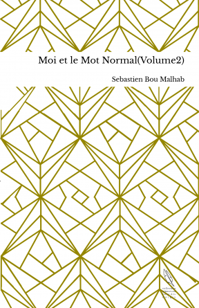 Moi et le Mot Normal(Volume2)