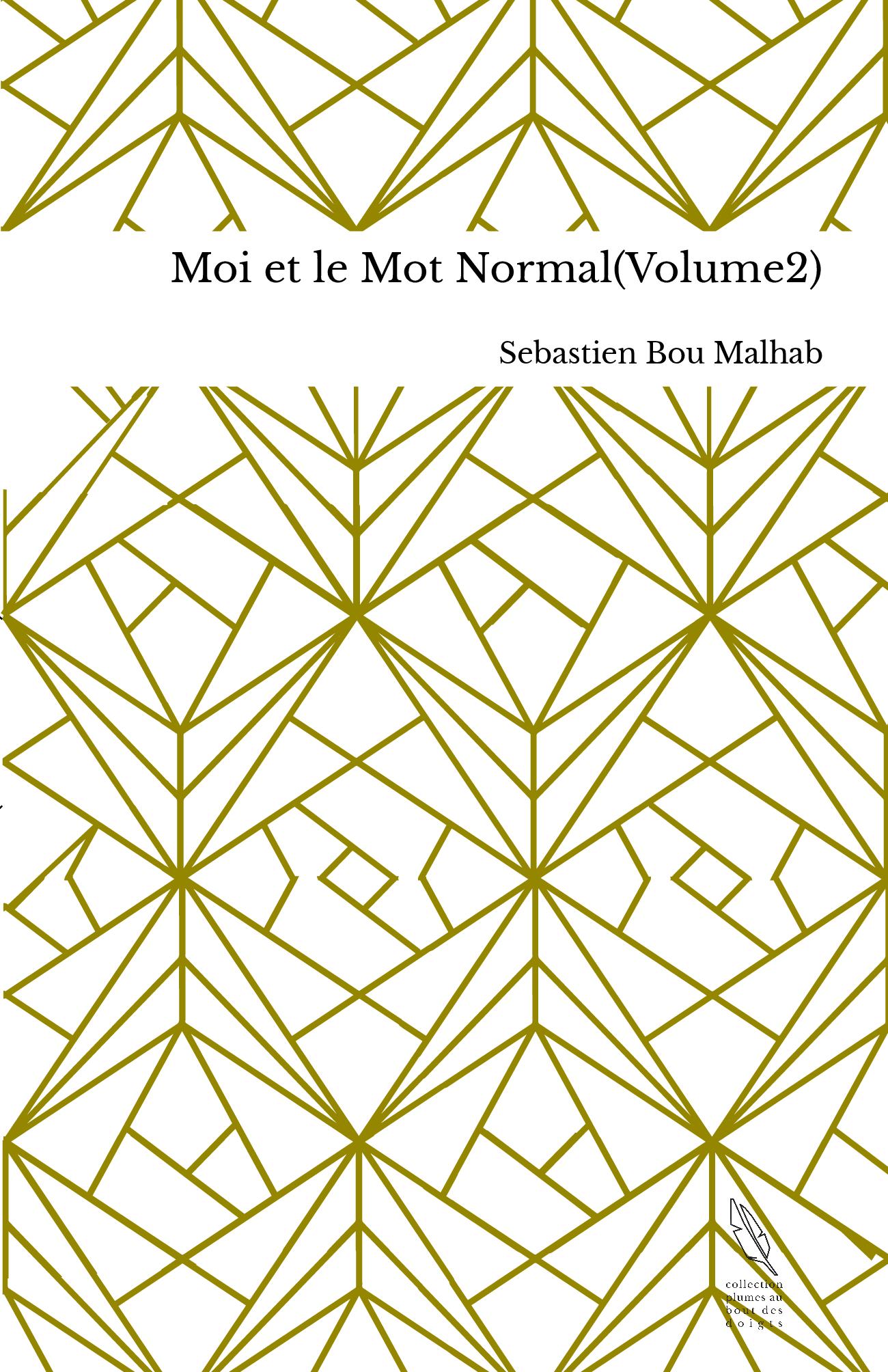Moi et le Mot Normal(Volume2)