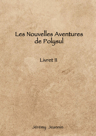 Les Nouvelles Aventures de Polysul II