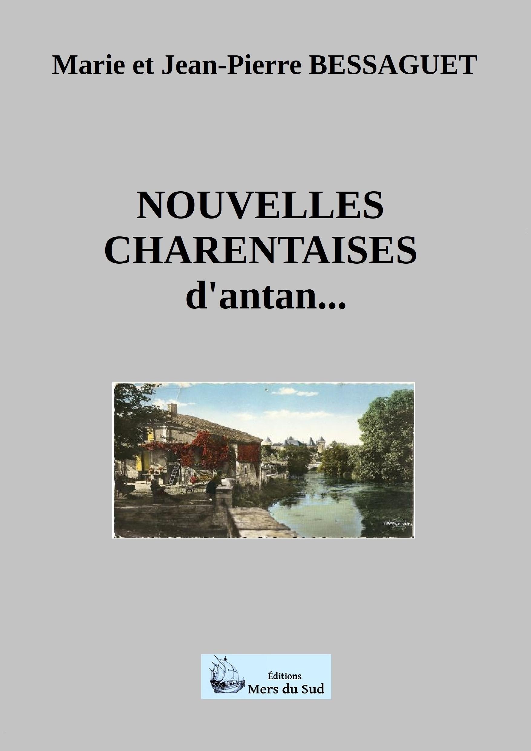 NOUVELLES CHARENTAISES d'antan...