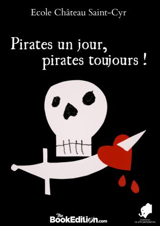 Pirates un jour, pirates toujours !