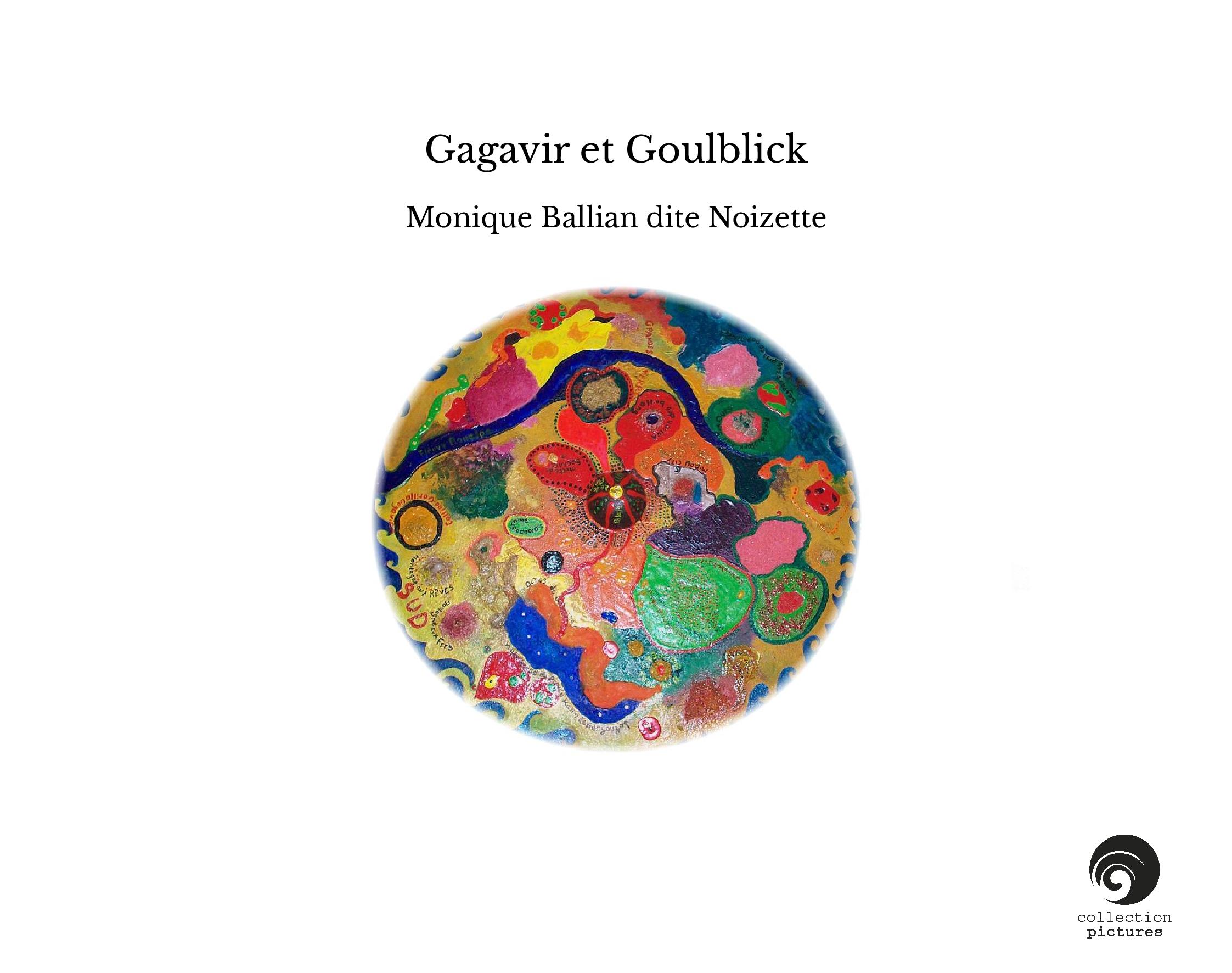 Gagavir et Goulblick