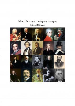 Mes trésors en musique classique