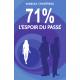 71% : L'Espoir du Passé