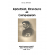 Apostolat, Bravoure et Compassion