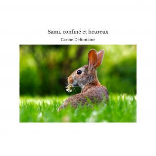 Sami, confiné et heureux