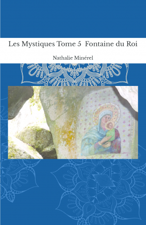 Les Mystiques Tome 5 Fontaine du Roi